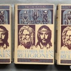 Libros de segunda mano: HISTORIA DE LAS RELIGIONES DIRIGIDA POR PEDRO TACCHI VENTURI. ED. GUSTAVO GILI 1947.. Lote 146260194