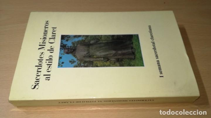 SACERDOTES MISIONEROS AL ESTILO DE CLARET - I SEMANA SACERDOTAL CLARETIANA/ J 402 (Libros de Segunda Mano - Religión)