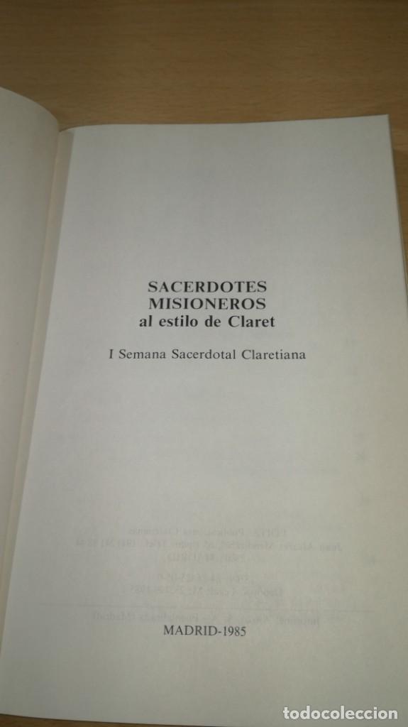 Libros de segunda mano: SACERDOTES MISIONEROS AL ESTILO DE CLARET - I SEMANA SACERDOTAL CLARETIANA/ J 402 - Foto 5 - 188642831