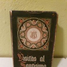 Libros de segunda mano: LIBRO VISITAS AL SANTÍSIMO AÑO 1954. Lote 188691283