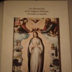 Libros de segunda mano: LAS ADVOCACIONES DE LAS IMÁGENES MARIANAS VENERADAS EN ESPAÑA. Lote 188824152