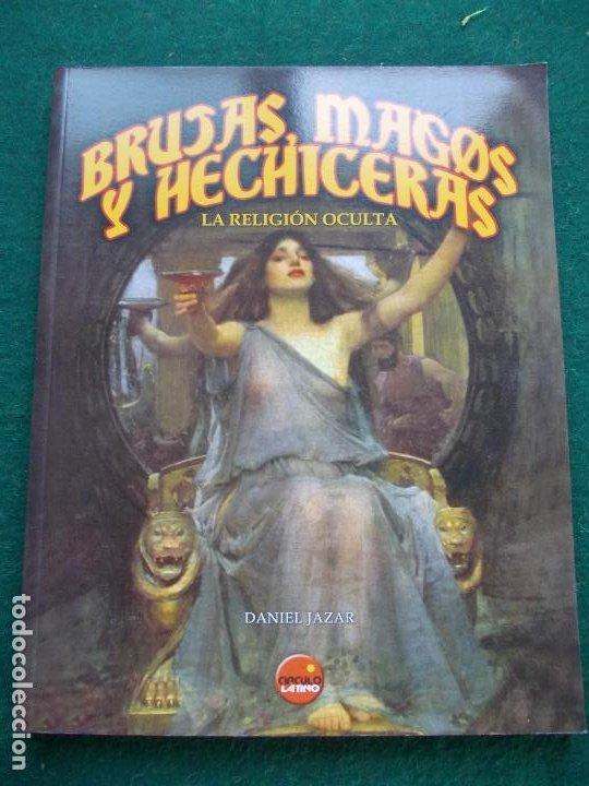 BRUJAS MAGOS Y HECHICERAS CIRCULO LATINO (Libros de Segunda Mano - Religión)