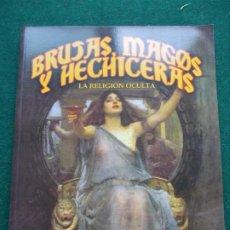 Libros de segunda mano: BRUJAS MAGOS Y HECHICERAS CIRCULO LATINO. Lote 189172782