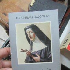 Libros de segunda mano: SANTA RITA DE CASIA, P. ESTEBAN AZCONA. L.20598. Lote 189335015