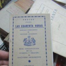 Libros de segunda mano: LAS CUARENTA HORAS, VALENCIA 1974. L.20604. Lote 189335515