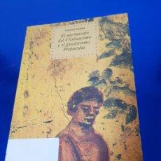 Libros de segunda mano: LIBRO-EL NACIMIENTO DEL CRISTIANISMO Y EL GNOSTICISMO.PROPUETAS-FRANCINE CULDAUT-1996-AKAL. Lote 189382888