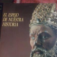 Libros de segunda mano: ESPEJO DE NUESTRA HISTORIA. LA DIÓCESIS DE ZARAGOZA A TRAVÉS DE LOS SIGLOS.. Lote 190081902