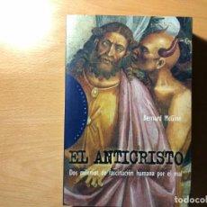 Libros de segunda mano: EL ANTICRISTO. DOS MILENIOS DE FASCINACIÓN HUMANA POR EL MAL. BERNARD MCGINN. PAIDÓS. Lote 190291763