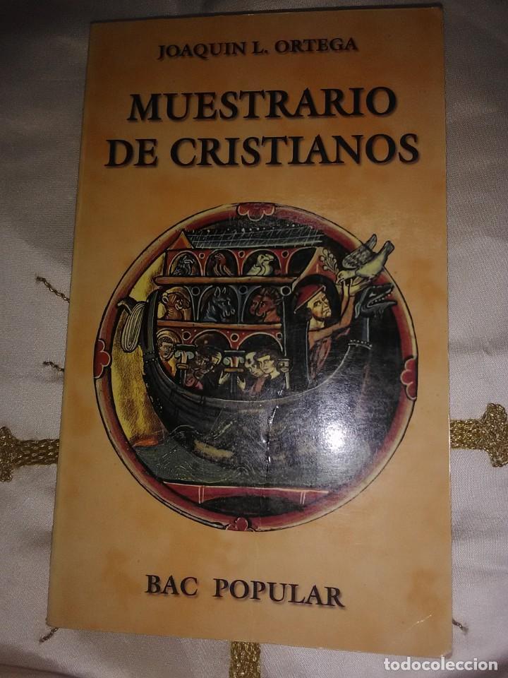 MUESTRARIO DE CRISTIANOS. J. L. ORTEGA. BAC POPULAR, N. 106. 1995. (Libros de Segunda Mano - Religión)