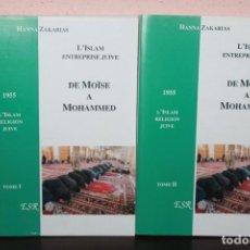Libros de segunda mano: 2 LIBROS AÑO 1955 L`ISLAM ENTREPRISE JUIVE, DE MOISE A MOHAMMED TOMO I - II. Lote 190838161