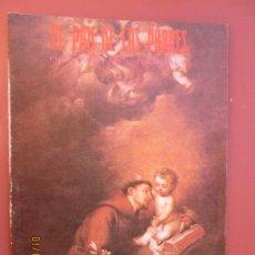 Libros de segunda mano: EL PAN DE LOS POBRES , PUBLICACIÓN RELIGIOSA MENSUAL Nº 1073 - ABRIL 1991. Lote 190867996