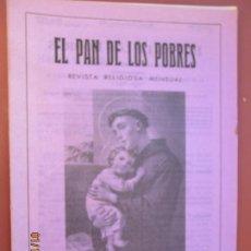 Libros de segunda mano: EL PAN DE LOS POBRES , PUBLICACIÓN RELIGIOSA MENSUAL Nº 1039 - MARZO 1988. Lote 190870231