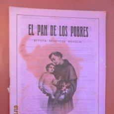 Libros de segunda mano: EL PAN DE LOS POBRES , PUBLICACIÓN RELIGIOSA MENSUAL Nº 1016 - MARZO 1986. Lote 190870298