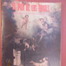 Libros de segunda mano: EL PAN DE LOS POBRES , PUBLICACIÓN RELIGIOSA MENSUAL Nº 1101-102- NOVIEMBRE -DICIEMBRE 1993. Lote 190870745