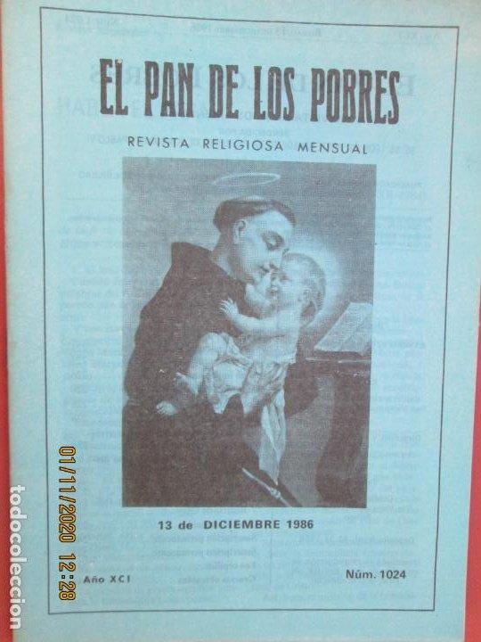 EL PAN DE LOS POBRES , PUBLICACIÓN RELIGIOSA MENSUAL Nº 1024 - DICIEMBRE 1986 (Libros de Segunda Mano - Religión)