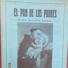 Libros de segunda mano: EL PAN DE LOS POBRES , PUBLICACIÓN RELIGIOSA MENSUAL Nº 1024 - DICIEMBRE 1986. Lote 190872198