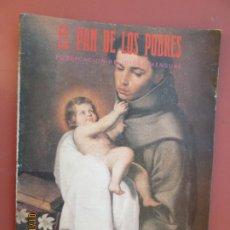 Libros de segunda mano: EL PAN DE LOS POBRES , PUBLICACIÓN RELIGIOSA MENSUAL Nº 1074- MAYO 1991 . Lote 190872540