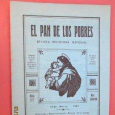Libros de segunda mano: EL PAN DE LOS POBRES , PUBLICACIÓN RELIGIOSA MENSUAL Nº 972 - MARZO 1982. Lote 190872917