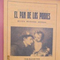Libros de segunda mano: EL PAN DE LOS POBRES , PUBLICACIÓN RELIGIOSA MENSUAL Nº 983 -MARZO 1983. Lote 190873433