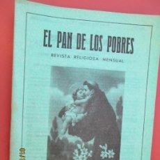 Libros de segunda mano: EL PAN DE LOS POBRES , PUBLICACIÓN RELIGIOSA MENSUAL Nº 1013 DICIEMBRE 1985. Lote 190873858