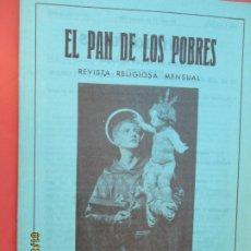 Libros de segunda mano: EL PAN DE LOS POBRES , PUBLICACIÓN RELIGIOSA MENSUAL Nº 994 - MARZO 1984. Lote 190874003