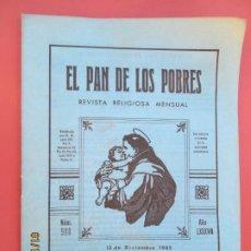 Libros de segunda mano: EL PAN DE LOS POBRES , PUBLICACIÓN RELIGIOSA MENSUAL Nº 980 - DICIEMBRE 1982 . Lote 190874727