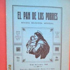 Libros de segunda mano: EL PAN DE LOS POBRES , PUBLICACIÓN RELIGIOSA MENSUAL Nº 958 DICIEMBRE 1980. Lote 190875612