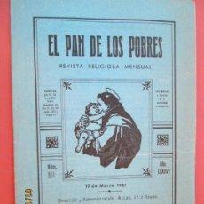Libros de segunda mano: EL PAN DE LOS POBRES , PUBLICACIÓN RELIGIOSA MENSUAL Nº 961 - MARZO 1981 . Lote 190875762