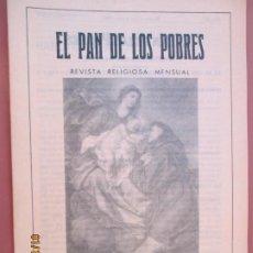 Libros de segunda mano: EL PAN DE LOS POBRES , PUBLICACIÓN RELIGIOSA MENSUAL Nº 1005 - MARZO 1985. Lote 190876207