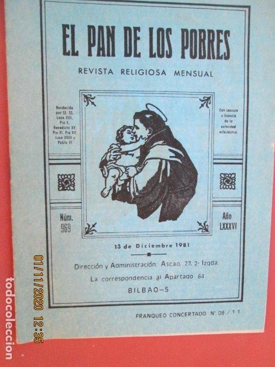 EL PAN DE LOS POBRES , PUBLICACIÓN RELIGIOSA MENSUAL Nº 969 - DICIEMBRE 1981 (Libros de Segunda Mano - Religión)