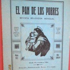Libros de segunda mano: EL PAN DE LOS POBRES , PUBLICACIÓN RELIGIOSA MENSUAL Nº 969 - DICIEMBRE 1981. Lote 190876585