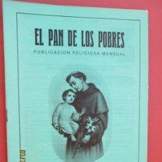 Libros de segunda mano: EL PAN DE LOS POBRES , PUBLICACIÓN RELIGIOSA MENSUAL Nº 1061 - MARZO 1990 . Lote 190877116