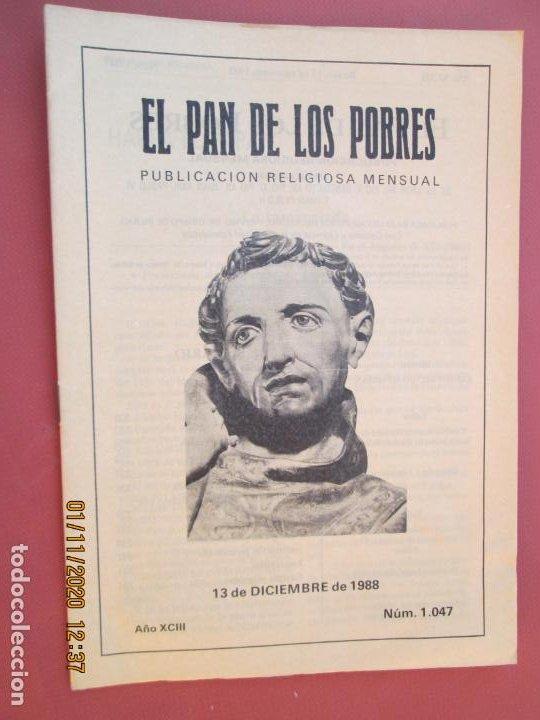 EL PAN DE LOS POBRES , PUBLICACIÓN RELIGIOSA MENSUAL Nº 1047 (Libros de Segunda Mano - Religión)