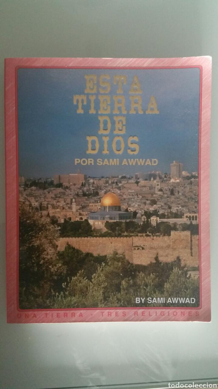 ESTA TIERRA DE DIOS, POR ASAMI AWWAD, NUEVA EDICIÓN 1999. (Libros de Segunda Mano - Religión)