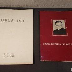 Libros de segunda mano: MONSEÑOR ESCRIVA DE BALAGUER / OPUS DEI 2 - X - 1928 2- X - 1953. Lote 191115553