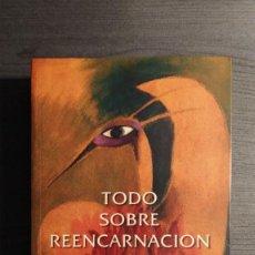 Libros de segunda mano: TODO SOBRE REENCARNACIÓN DELIA STEINBERG GUZMÁN, . Lote 191316400