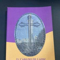 Libros de segunda mano: EL CABILDO DE CADIZ EN LAS CORTES DE CADIZ. MARCELINO MARTIN RODRIGUEZ. CADIZ, 2013. PAGS: 294. Lote 191576065