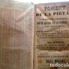 Libros de segunda mano: FOMENT DE PIETAT Y DEVOCIÓ CRISTIANA QUE SE ALCANSA PER LO EXERCICI DE LA SANTA ORACIO MENTAL. Lote 191674623