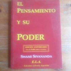 Libros de segunda mano: EL PENSAMIENTO Y SU PODER SWAMI SIVANANDA ELA. ARGENTNA. 2006 89PP. Lote 191702313