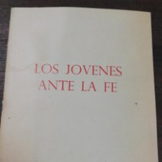 Libros de segunda mano: LOS JOVENES ANTE LA FE. COLECCION ENCUESTAS Nº 5. S.I.P.E. 1967.. Lote 191774530