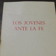 Libros de segunda mano: LOS JOVENES ANTE LA FE. COLECCION ENCUESTAS Nº 5. S.I.P.E. 1967.. Lote 191774591