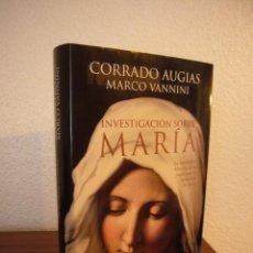 Libros de segunda mano: CORRADO AUGIAS & MARCO VANNINI: INVESTIGACIÓN SOBRE MARÍA (AGUILAR, 2014) MUY BUEN ESTADO. TAPA DURA. Lote 191970188