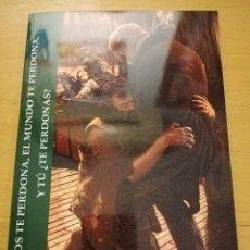 Libros de segunda mano: DIOS TE PERDONA, EL MUNDO TE PERDONA, Y TÚ ¿TE PERDONAS? (JUAN BORDOY GIBERT). Lote 192188191