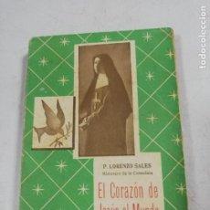 Libros de segunda mano: EL CORAZON DE JESUS AL MUNDO. P. LORENZO SALES. EDICIONES PAULINAS. BUENOS AIRES, 1952.. Lote 192449147