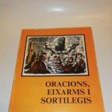 Libros de segunda mano: ORACIONS,EIXARMS I SORTILEGIS,ESTEVE BUSQUETS I MOLAS,EN CATALÀ. Lote 192939310