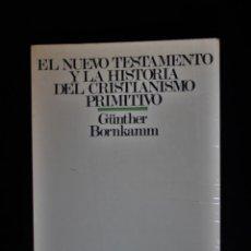 Livres d'occasion: EL NUEVO TESTAMENTO Y LA HISTORIA DEL CRISTIANISMO PRIMITIVO. GÜNTER BORNKAMN. ED. SÍGUEME. SALAMANC. Lote 192964721