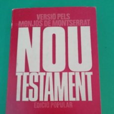 Libros de segunda mano: NOU TESTAMENT - PUBLICACIÒNS DE LA BADIA DE MONSERRAT ANY 1972. Lote 193328922