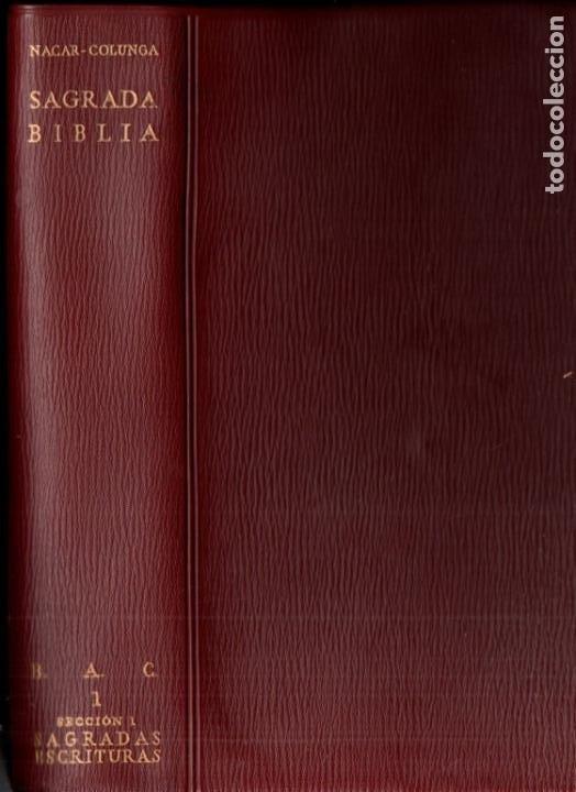 NÁCAR Y COLUNGA : SANTA BIBLIA (B.A.C., 1961) FORMATO 12X19 CM. (Libros de Segunda Mano - Religión)