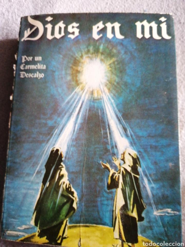 ... DIOS EN MI. POR UN --- TAPA BLANDA – 1983. DE UN CARMELITA DESCALZO ( AUTOR (Libros de Segunda Mano - Religión)