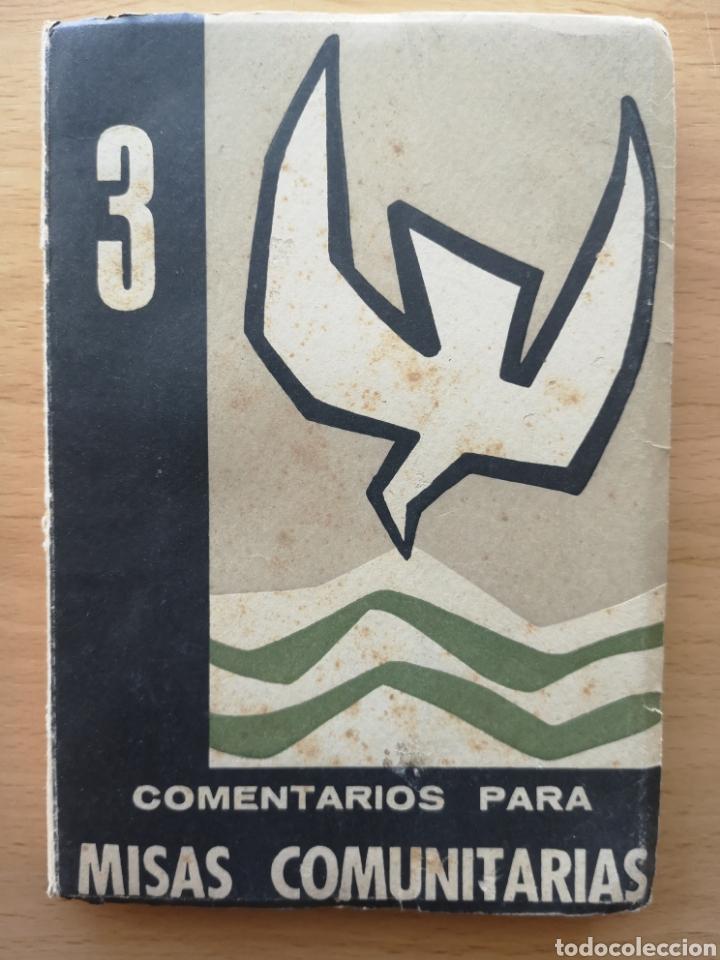 COMENTARIOS PARA MISAS COMUNITARIAS 3. JUAN ALONSO ORTIZ. CICLO DE PASCUA 1960 (Libros de Segunda Mano - Religión)